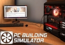 Can PC Building Simulator teach you how to build a PC?